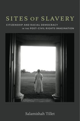 BOOK:  Tillet on Slavery, Citizenship, and Racial Democracy