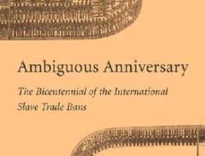 EDITED: Gleeson and Lewis on the Bicentennial of the International Slave Trade Bans