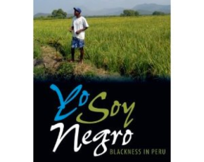 BOOK: Golash-Boza on Blackness in Peru