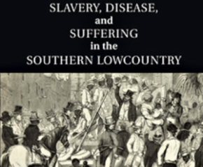 BOOK: McCandless on Slavery and Disease in the Carolinas
