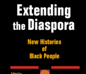 EDITED: Curry, Duke, and Smith on New Histories of the BlackDiaspora