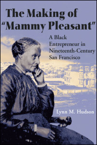 BOOK: Hudson on Mary Ellen Pleasant