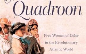 BOOK: Clark on Free Women of Color in the RevolutionaryAtlantic