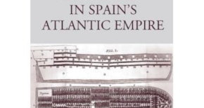 EDITED: Fradera and Schmidt-Nowara on Slavery in Spain's Atlantic Empire