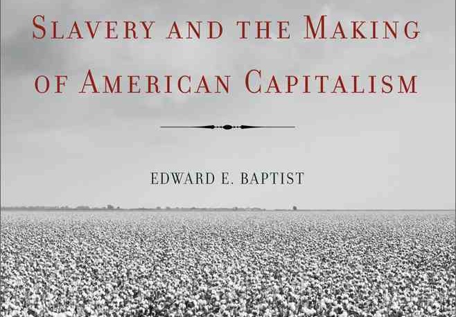book baptist on slavery and capitalism in america adphd