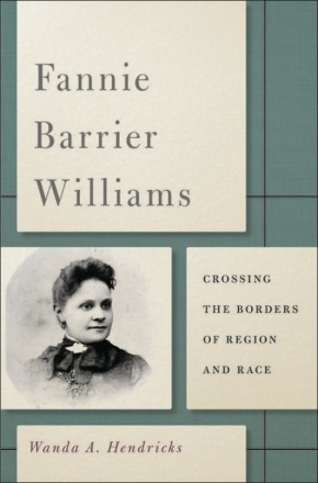 BOOK: Hendricks on Fannie Barrier Williams