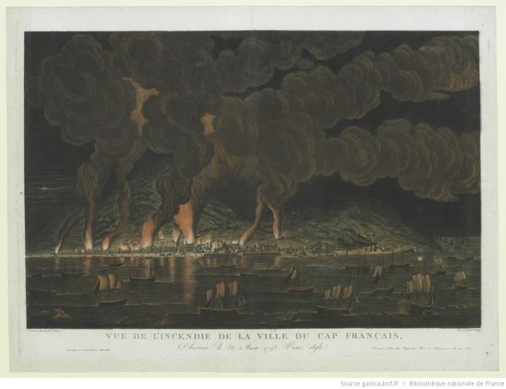 Vue de l'incendie de la ville du Cap Français, Arrivée le 21 Juin 1793. Vieux style : [estampe] / Peint d'après nature par J.L. Boquet ; Gravé par J.B. Chapuy